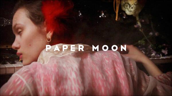 PAPER MOON プロモーションビデオ
